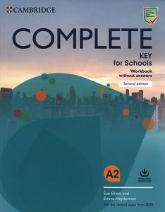 Complete Key For Schools: Workbook Without Answers (& Downloadable Audio) (For the 2020 Revised Exam)
