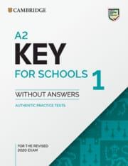 A2 KEY for Schools 1: Student's Book without Answers (2020 Exams Format)
