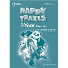 Happy Trails One Year Course: Teacher's Βook (Βιβλίο Καθηγητή)