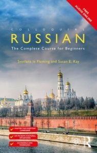 Colloquial Russian: The Complete Course For Beginners, 4th Edition. Μέθοδος Αυτοδιδασκαλίας Ρώσικων (+Free Audio Online)