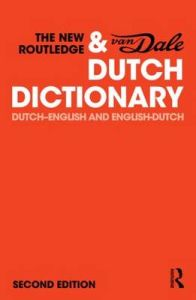 The New Routledge & van Dale Dutch Dictionary (2nd Edition)
