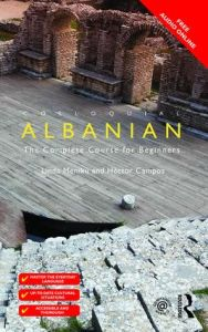 Colloquial Albanian: The Complete Course for Beginners & online Audio. Μέθοδος Αυτοδιδασκαλίας Αλβανικών