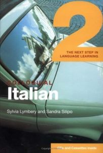 Colloquial Italian 2: The Next Step In Language Learning (Book & Audio Online). Μέθοδος Αυτοδιδασκαλίας Ιταλικών Με Online Audio CD
