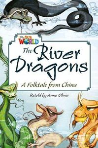 Our World 6 National Geographic: The River Dragons (British Edition)