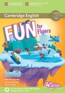 Fun For Flyers: Student's Book (+ Audio & Online Activities) (For Revised Exam From 2018) 4Th Ed