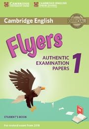 Cambridge Young Learners English Tests Flyers 1: Student's Book (For Revised Exam From 2018)