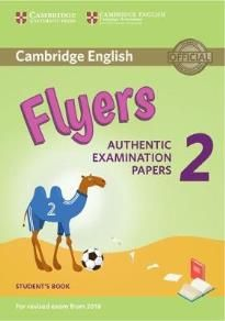 Cambridge Young Learners English Tests Flyers 2: Student's Book (For Revised Exam From 2018)