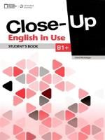 Close-Up B1+: English In Use (1st Edition)