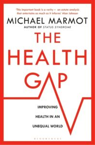 The Health Gap : The Challenge of an Unequal World