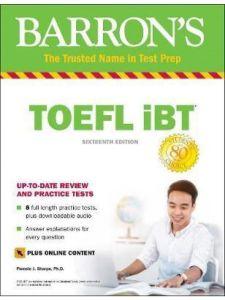 Barron'S TOEFL Ibt & Online Tests & Downloadable Audio (16th Edition)