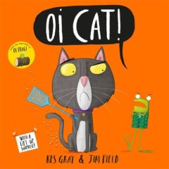 Oi Cat! - Kes Gray