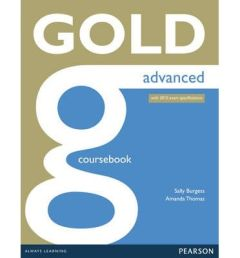 Gold Advanced: Coursebook (with online audio) (Βιβλίο Μαθητή)