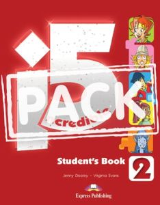 Incredible 5 2: Student's Book ( Βιβλίο Μαθητή, Multi rom, I-Ebook)