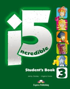 Incredible 5 3: Student's Book ( Βιβλίο Μαθητή, Multi rom, I-Ebook)