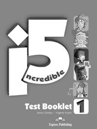Incredible 5 1: Test Booklet