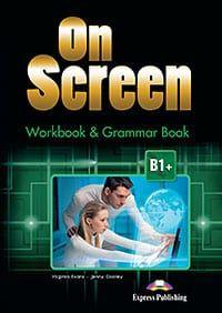 On Screen B1+ :  Workbook & Grammar Book (with Digibook App.)