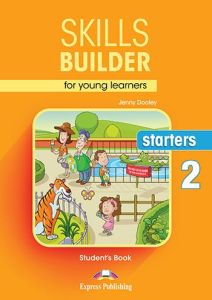 Skills Builder  Starters 2. Student'S Book (New Format 2018)