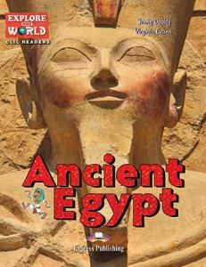 Ancient Egypt (& Digibooks App) (Level 6 - B1)