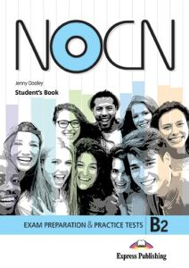 Preparation and Practice Tests for NOCN Exam (B2) - Student's Book (with Digibooks App)