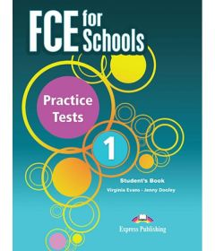FCE For Schools Practice Tests 1: Student's Book (for the updated Exam 2015)