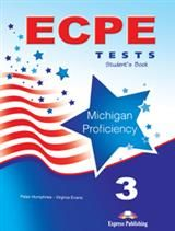 ECPE 3 Tests For The Michigan Proficiency (2013):  Student'S Book with digibook