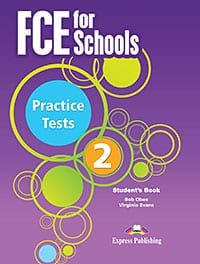 FCE for Schools Practice Tests 2: Student's Book
