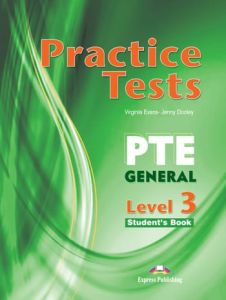 Practice Tests PTE General Level 3. Students Book with Digibook app. (Βιβλίο Μαθητή)