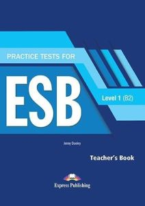 Practice Tests For ESB Level 1 (B2) .Teacher's Book (+ Digibooks App) (Revised 2017)