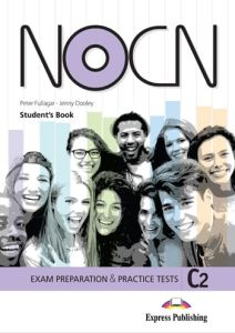 NOCN Exam Preparation And Practice Tests C2: Student's Book (With Digibooks App)