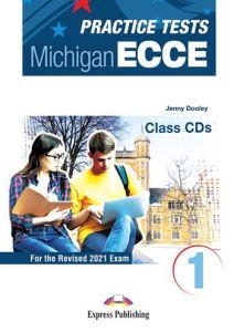 Practice Tests For The Michigan ECCE 1: Class Cd's (Set Of 3) (ΠΡΟΣΟΧΗ Μόνο Ακουστικό Υλικό) (Revised 2021 Exam)
