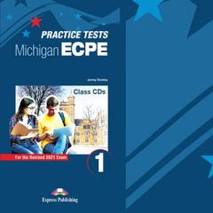 New Practice Tests for the Michigan ECPE 1: Class Cd's (Set Of 10) (ΠΡΟΣΟΧΗ Μόνο Ακουστικό Υλικό) (Revised 2021 Exam)