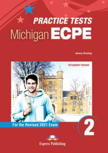 Practice Tests For The Michigan ECPE 2: Student'S Book & Digibook app. (2021)