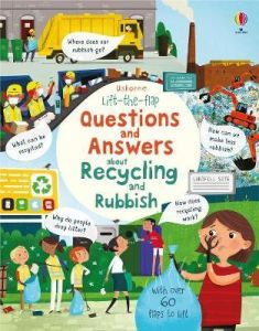 Lift the Flap Questions and Answers about Recycling and Rubbish (Board Book)