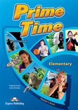 Prime Time Elementary: Teacher'S Book