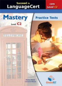 Succeed in LanguageCert (Mastery) C2 Practice Tests: Student's Book