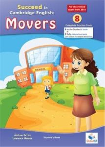Succeed in Cambridge English Movers (YLE - 2018 Exam) 8 Practice Tests: Student's Book (2018 Format)