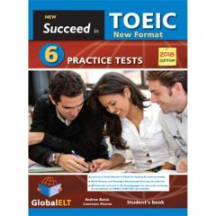 New Succeed in TOEIC: Student's Book (6 Practice Tests)(2018 Format Revised Edition)
