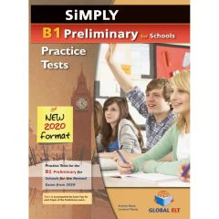 Simply B1 Preliminary for Schools: Self Study Edition (Student's Book, + Key, + Audio Cd's) (New Exams 2020)