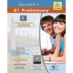 Succeed in B1 Preliminary (8 Tests) : Self Study Edition( (New Exams 2020) (Student's Book, Answer Key, Mp3 Audio)