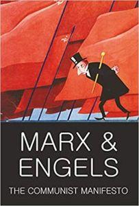 The Communist Manifesto - Marx & Engels