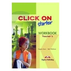 Click On Starter. Workbook Teacher's