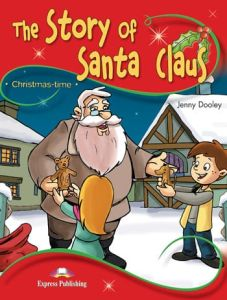 The Story of Santa Claus: Pupils Pack (Pupil's Book & Cross-Platform App) (A1)