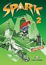 Spark 2: Teacher's Book.