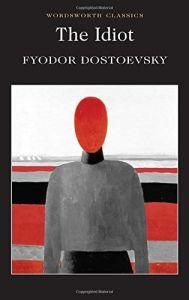 The Idiot - Fyodor Dostoevsky
