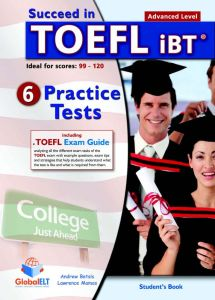 Succeed in TOEFL 6 Practice Tests : Self Study Edition (Student's Book, + Key, + Audio Cd's)
