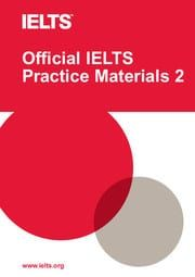 Official IELTS Practice Materials: Vol 2 Paperback with DVD-ROM