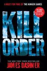 The Maze Runner 4. The Kill Order