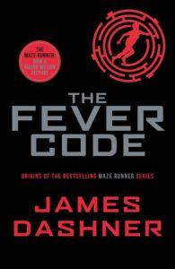 The Maze Runner (Book 5) - Fever code