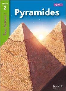 Tous Lecteurs! 2: Pyramides (A2)