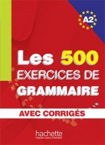 Les Exercices De Grammaire A2 ( Βιβλιο+ Corriges)